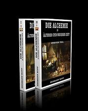 Hermann Kopp - Die Alchemie in älterer und neuerer Zeit.  2 Bände