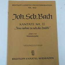 cello/bass BACH Kantate 22 Jesus nahm zu sich die 12 , Breitkopf & Haertel 4522