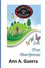 Los MIL y un DIAS Cuentos Juveniles Cortos: Las Tres Mariposas: Cuento No. 2...
