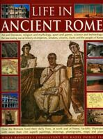 Life in Ancient Rome: Art and Literature, Religion and Mythology, Sport and Game