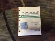 TM1524 JOHN DEERE 21C, 21S, 21HC & 45BP Hand Held Products TECHNICAL MANUAL