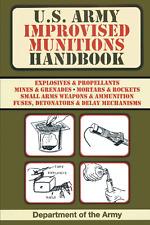 U.s. Army Improvised Munitions Handbook Paperback 2017