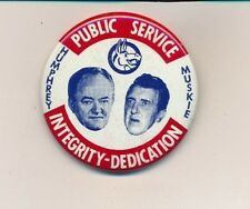 """1968 Humphrey for president & Muskie VP 2"""" LITHO campaign button"""