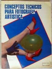 CONCEPTOS TÉCNICOS PARA FOTOGRAFÍA ARTÍSTICA - RICARDO DIEZ / JOSÉ A. DE SAJA