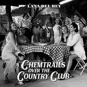 DEL REY,LANA-CHEMTRAILS OVER THE COUNTRY CLUB CD NUOVO