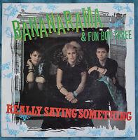 "Bananarama & Fun Boy Three – Really Saying Something 7""– NANA 1 – VG+"