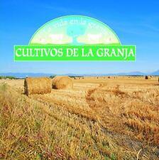 Cultivos De LA Granja La Vida En La Granja Spanish Edition