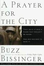 Buzz Bissinger~A PRAYER FOR THE CITY~1ST(2)/DJ~SIGNED~NICE COPY