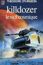 Killdozer / Le viol cosmique.Theodore STURGEON. J'ai Lu SF22A