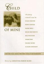 Child of Mine: Original Essay's on Becoming a Mother (Hardback or Cased Book)