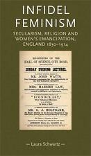 Infidel Feminism (Paperback or Softback)