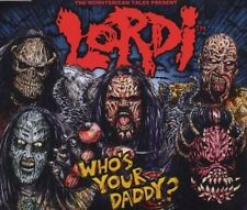 Lordi who's your daddy? (2006; 2 tracks) [Maxi-CD]