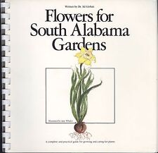 Flowers For South Alabama Gardens Book Ed Givhan Signed Shade Containers Bed