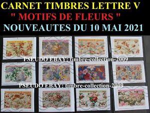 MOTIFS DE FLEURS 2021 - ISSU DU CARNET - NOUVEAUTE DU 10 MAI 2021 - OBLITERES