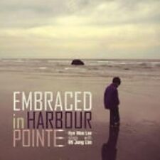 Embraced In Harbour Pointe - Hye Won (Sing With Lim Mijeong) Le (2012, CD NIEUW)