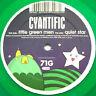 """Cyantific - Little Green Men / Quiet Star, 12"""", Gre, (Vinyl)"""
