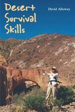 Desert Survival Skills by David Alloway (2000, Paperback)