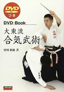 Daito Ryu Aikijujutsu Book & DVD by Kazuoki Sogawa