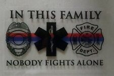 Fire Police Rescue In This Family Nobody Fights Alone Decal (clear stock)