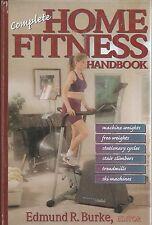 Complete Home Fitness Handbook Edmund R Burke hardcover book new