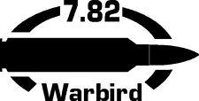 7.82 WARBIRD gun Rifle Ammunition Bullet exterior oval decal sticker car wall