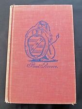 Paul Revere ~ The World He Lived In ~ Esther Forbes ~ Houghton Mifflin ~ 1942