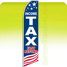 INCOME TAX FAST REFUND USA - Swooper Feather Flutter Banner Sign 11.5' Flag bb