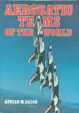 AEROBATIC TEAMS OF THE WORLD HBDJ USAF USN RAF RAAF RCAF SAAF PATROUILLE RNZAF