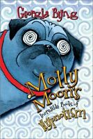 Molly Moons Incredible Book of Hypnotism by Georgia Byng