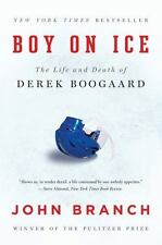 Boy on Ice: The Life and Death of Derek Boogaard, Branch, John Book