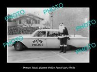 OLD LARGE HISTORIC PHOTO OF DENTON TEXAS, DENTON POLICE PATROL CAR c1960s