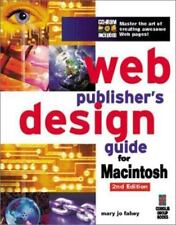 Web Publisher's Design Guide for Macintosh: Your Step-By-Step Guide to Designing