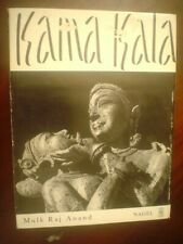 Raj, Anand Mulk . Kama Kala Some Notes On The Philosophical Basis of Hindu Eroti
