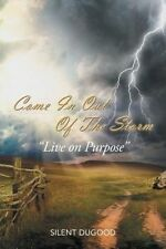 """NEW Come In Out Of The Storm: """"Live on Purpose"""" by Silent Dugood"""