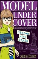 Model Under Cover - Stolen with Style (Model Under Cover #2),Carina Axelsson