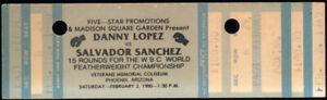 SALVADOR SANCHEZ-DANNY LOPEZ I ORIGINAL FULL TICKET (1980-SANCHEZ WINS TITLE)