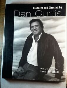 """""""PRODUCED AND DIRECTED BY DAN CURTIS"""" signed by Dan Curtis, HB/DJ-Dark Shadows"""