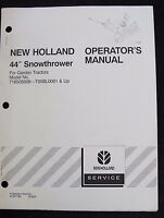 "GENUINE NEW HOLLAND FORD LAWN & GARDEN TRACTOR 44"" SNOWTHROWER OPERATORS MANUAL"