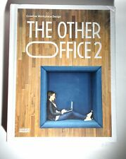 The Other Office 2 - Creative Workplace Design Frame Magazine Hardcover Book