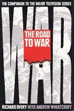 The Road to War,R. J. Overy, Andrew Wheatcroft