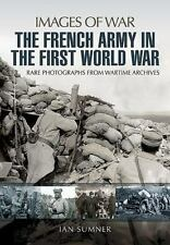 FRENCH ARMY IN THE FIRST WORLD WAR