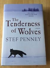 The Tenderness of Wolves by Stef Penney (2007, Hardcover) Very Good
