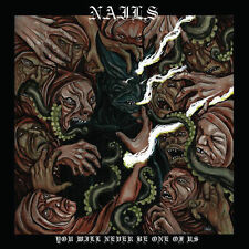NAILS - You Will Never Be One Of Us AUTOGRAPHED CD signed
