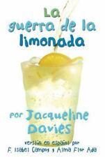 The Lemonade War: La Guerra de la Limonada by Jacqueline Davies (2014,...