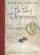 Tale of Despereaux: The Tale of Despereaux : Being the Story of a Mouse, a Princ