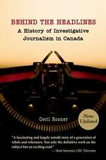 Behind the Headlines: : A History of Investigative Journalism in-ExLibrary