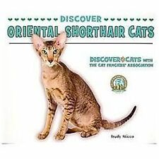 Discover Oriental Shorthair Cats by Trudy Micco