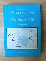 ESERCITAZIONI DI NAVIGAZIONE Lorenzo di Franco Istituti Nautici Diporto Patente
