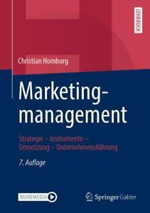 Marketingmanagement: Strategie - Instrumente - Umsetzung - Unternehmensführung C