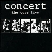 THE CURE - CONCERT-THE CURE LIVE  CD 10 TRACKS GOTHIC/ROCK/POP/NEW WAVE NEU